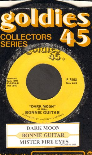 Guitar, Bonnie - Mister Fire Eyes/Dark Moon (double-hit re-issue with juke box label and company sleeve) - NM9/ - 45 rpm Records