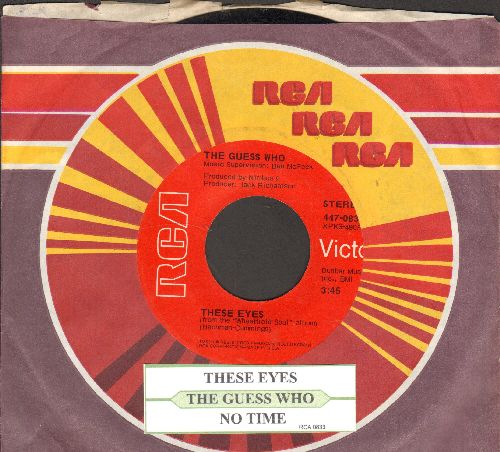 Guess Who? - These Eyes/No Time (with juke box label RCA company sleeve) - EX8/ - 45 rpm Records