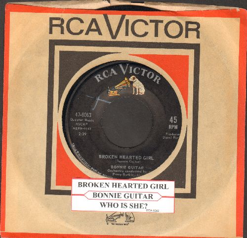 Guitar, Bonnie - Broken Hearted Girl/Who Is She? (with vintage RCA company sleeve and juke box label) - NM9/ - 45 rpm Records