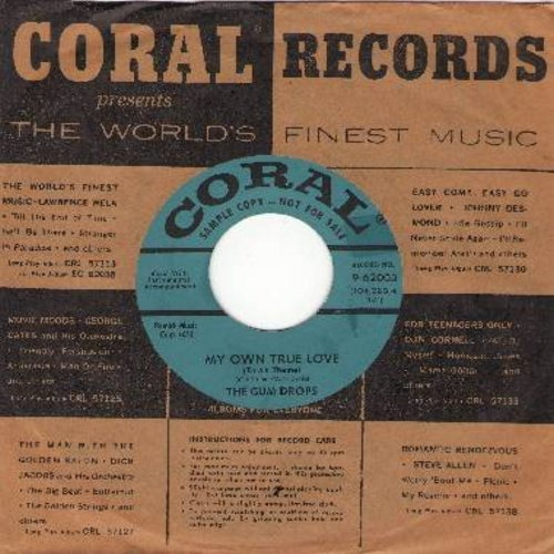 Gum Drops - My Own True Love (Tara's Theme)/On The Wings Of The Wind (DJ advance copy with vintage Coral company sleeve) - EX8/ - 45 rpm Records