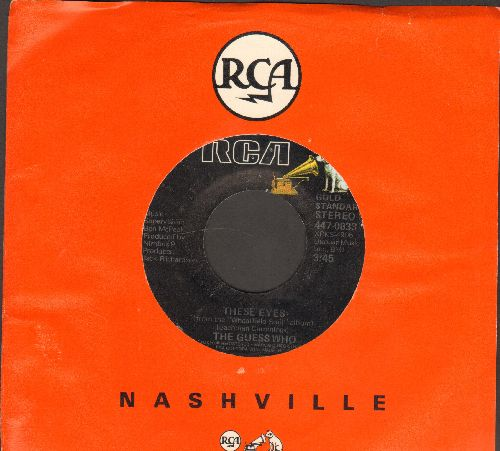 Guess Who - These Eyes/No Time (double-hit re-issue with juke box label and RCA company sleeve) - NM9/ - 45 rpm Records