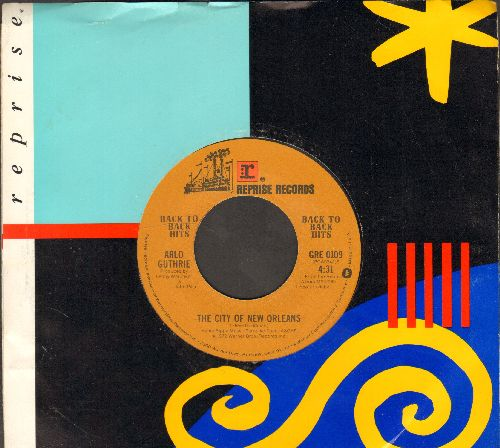 Guthrie, Arlo - The City Of New Orleans/Ukelele Lady (double-hit re-issue with Reprise company sleeve) - EX8/ - 45 rpm Records