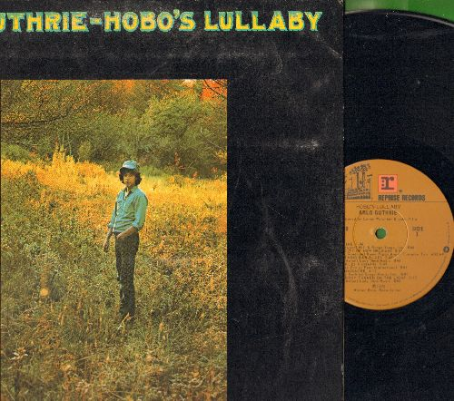 Guthrie, Arlo - Hobo's Lullaby: Anytime, The City Of New Orleans, Shackles & Chains, 1913 Massacre, Somebody Turned On The Light, Ukelele Lady (Vinyl LP record, gate-ford cover) - NM9/EX8 - LP Records
