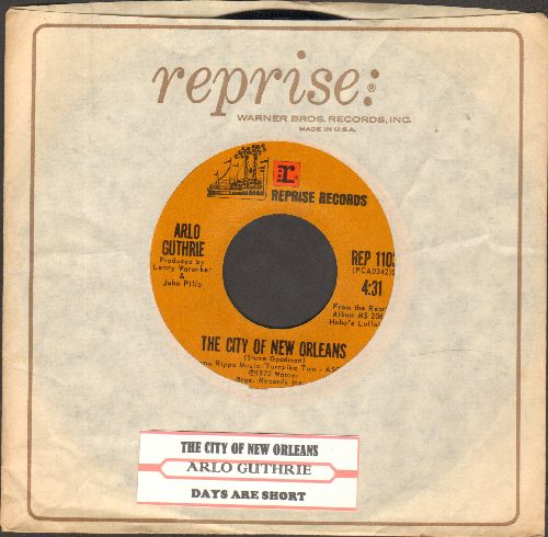 Guthrie, Arlo - The City Of New Orleans/Days Are Short (with juke box label Reprise company sleeve) - EX8/ - 45 rpm Records