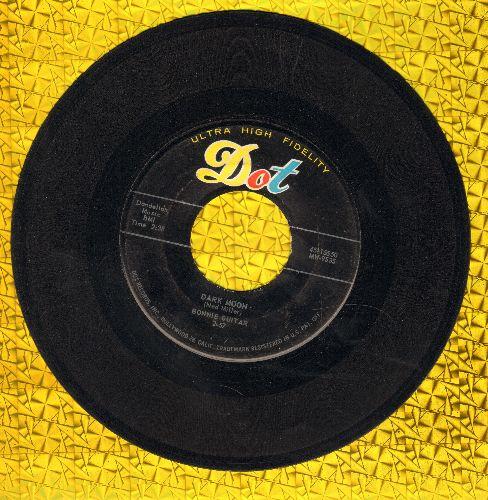 Guitar, Bonnie - Dark Moon/Big Mike  - VG7/ - 45 rpm Records