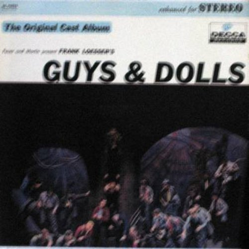 Guys & Dolls - Guys & Dolls - Original Cast Album featuring Robert Alda, Vivian Blane and Stubby Kaye, 1950 first issue (Vinyl STEREO LP record, NICE condition!) - NM9/NM9 - LP Records