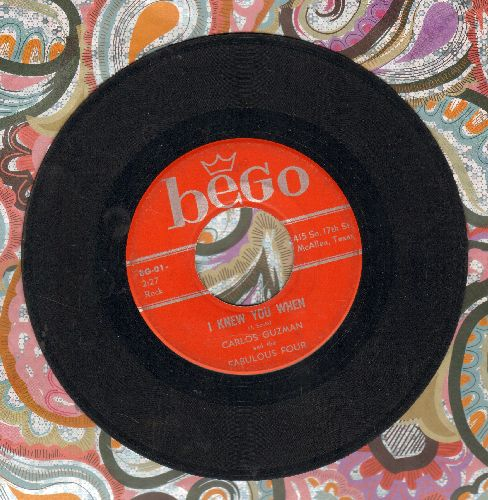 Guzman, Carlos & The Fabulous Four - I Knew You When/Crying Time - VG7/ - 45 rpm Records