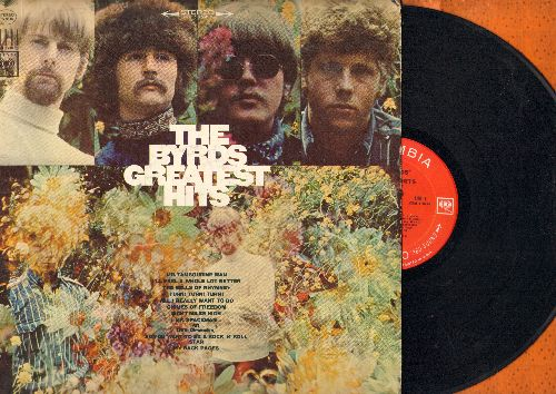 Byrds - The Byrds Greatest Hits: Mr. Tambourine Man, Turn! Turn! Turn!, Eight Miles High, Mr. Spaceman, So You Want To Be A Rock 'N' Roll Star, Chimes Of Freedom (vinyl STEREO LP record) - EX8/VG7 - LP Records