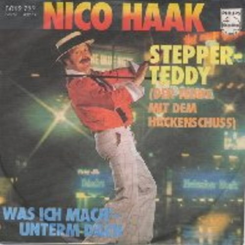 Haak, Nico - Stepper-Teddy (Der Teddy mit dem Hackenschuss)/Was ich mach'--unterm Dach (with picture sleeve) (German Pressing, sung in German--Novelty Record) - EX8/EX8 - 45 rpm Records