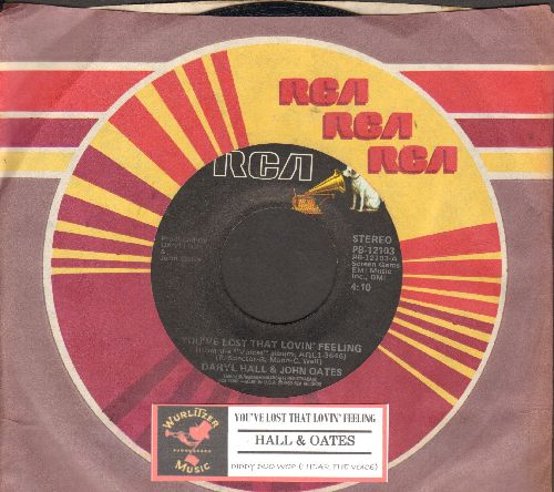 Hall & Oates - You've Lost That Lovin' Feeling/Diddy Doo Wop (I Hear The Voices)(with juke box label and RCA company sleeve) - NM9/ - 45 rpm Records