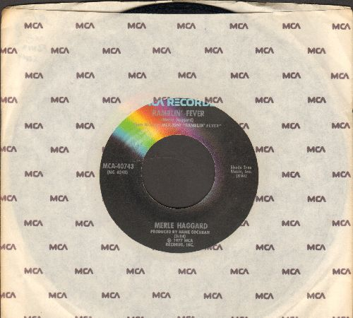 Haggard, Merle - Ramblin' Fever/When My Blue Moon Turns To Gold Again (with MCA company sleeve) - NM9/ - 45 rpm Records