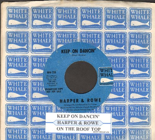 Harper & Rowe - On The Roof Top/Keep On Dancin' (with juke box label and company sleeve) - NM9/ - 45 rpm Records