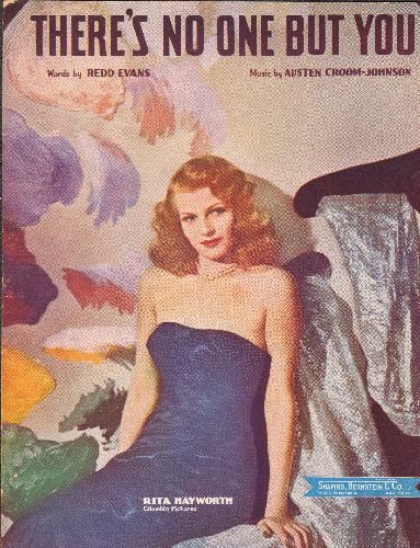 Hayworth, Rita - There's No One But You - Vintage SHEET MUSIC with stunning cover portrait of Rita Hayworth (suitable for framing!) - EX8/ - Sheet Music