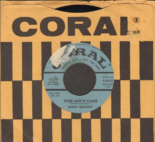 Hackett, Buddy - Dear Santa Claus/Funny Li'l Duck (DJ advance pressing with vintage Coral company sleeve, label blemish) - NM9/ - 45 rpm Records