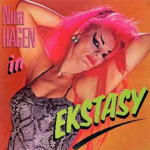 Hagen, Nina - Ekstasy: Atomic Flash Deluxe, Prima Nina In Ekstasy, Universal Radio, Russian Reggae, My Way, Gott Im Himmel, Spirit In The Sky (RARE 1985 US first issue, sung in German and English) - NM9/NM9 - LP Records