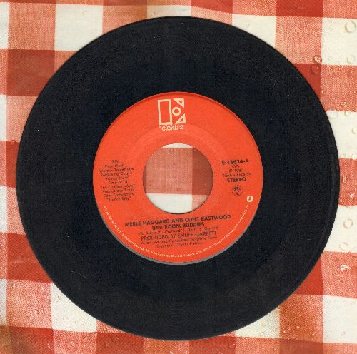 Haggard, Merle & Clint Eastwood - Bar Room Buddies/The Not So Great Train Robbery (Instrumental) - VG7/ - 45 rpm Records