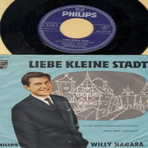 Hagara, Willy - Liebe Kleine Stadt/Pepe (German Pressing with picture sleeve, sung in German) - EX8/VG7 - 45 rpm Records