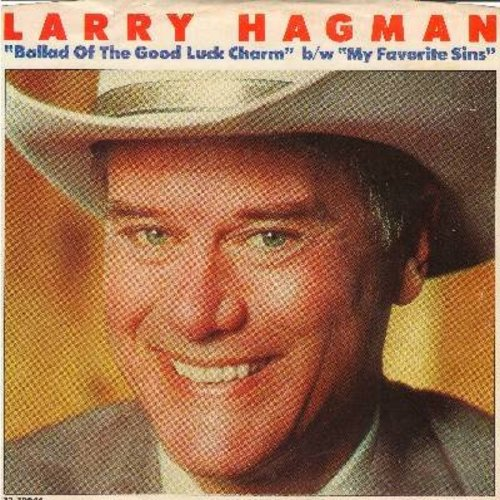 Hagman, Larry - My Favorite Sins/Ballad Of The Good Luck Charm (RARE novelty record by TV's favorite villain -JR Ewing-, with picture sleeve featuring the famous JR grin! COLLECTOR'S ITEM!) - NM9/EX8 - 45 rpm Records