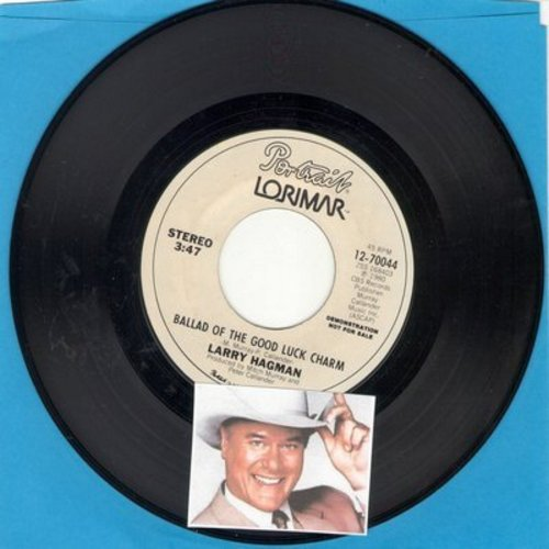 Hagman, Larry - Ballad Of The Good Luck Charm (RARE novelty record by TV's favorite villain -JR Ewing-, featuring the famous JR giggle! COLLECTOR'S ITEM! - double-A-sided DJ advance pressing) - NM9/ - 45 rpm Records