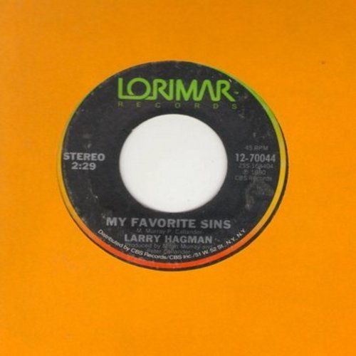 Hagman, Larry - My Favorite Sins/Ballad Of The Good Luck Charm (RARE novelty record by TV's favorite villain -JR Ewing-, featuring the famous JR giggle! COLLECTOR'S ITEM!) - VG7/ - 45 rpm Records
