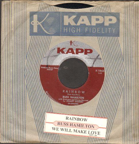 Hamilton, Russ - Rainbow/We Will Make Love (with RARE Vinatge Kapp company sleeve and juke box label) - NM9/ - 45 rpm Records