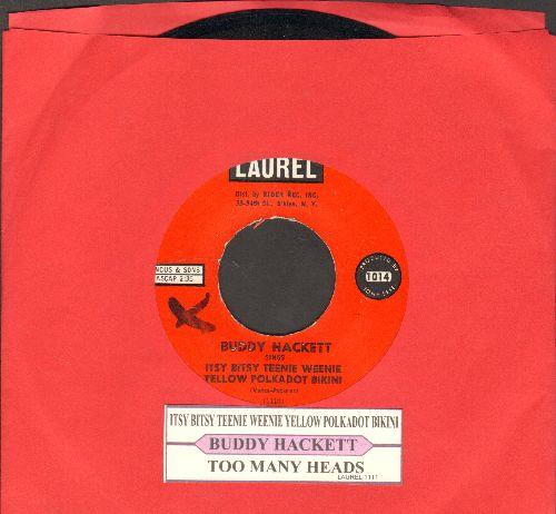 Hackett, Buddy - Itsy Bitsy Teenie Weenie Yellow Polkadot Bikini/Too Many Heads (with juke box label) - EX8/ - 45 rpm Records