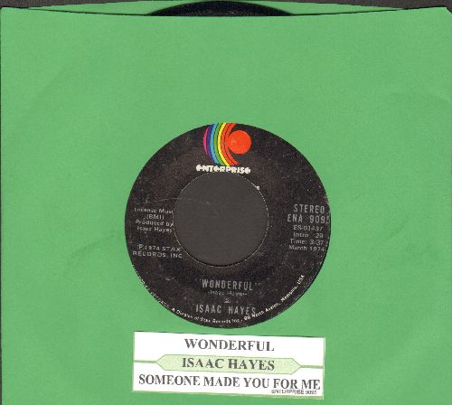 Hayes, Isaac - Wonderful/Someone Made You For Me (with juke box label) - NM9/ - 45 rpm Records