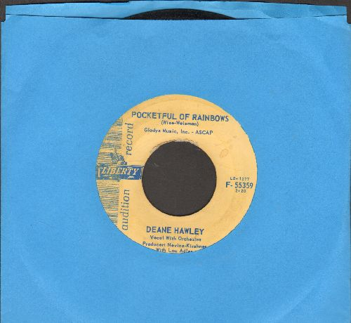 Hawley, Deane - Pocketful Of Rainbows/That Dream Could Never Be (DJ advance pressing) - VG7/ - 45 rpm Records