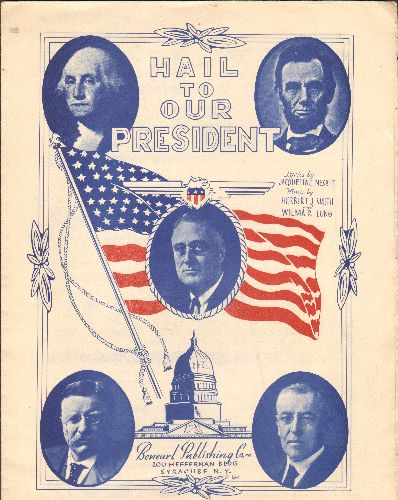 Hail To Our President - Hail To Our President - EX8/ - Sheet Music