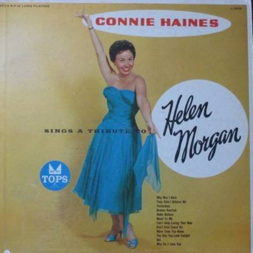 Haynes, Connie - Tribute To Helen Morgan: Can't Help Loving That Man, Bill, The Way You Look Tonight, Why Was I Born, Mean To Me (Vinyl MONO LP record) - NM9/VG7 - LP Records