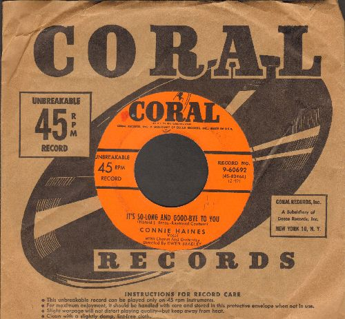 Haines, Connie - It's So-Long And Good-Bye To You/Anything That's Part Of You (with vintage Coral company sleeve) - VG7/ - 45 rpm Records