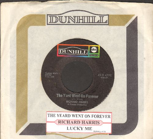 Harris, Richard - The Yard Went On Forever/Lucky Me (with juke box labelDunhill company sleeve) - NM9/ - 45 rpm Records
