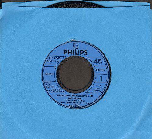 Haak, Nico - Unter dem Schottenrock ist gar nichts/Gib mir 'nen Kuss (German Pressing, sung in German) - NM9/ - 45 rpm Records