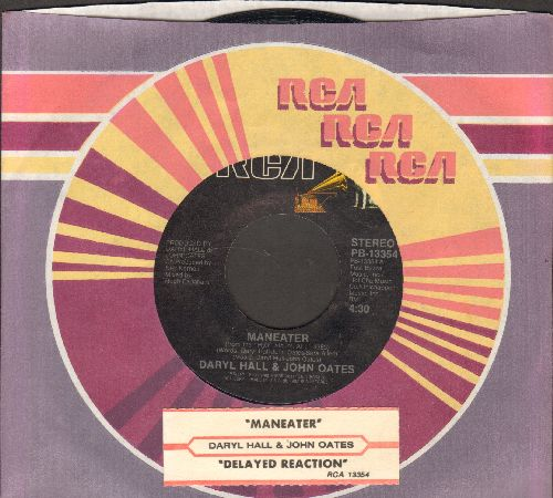 Hall & Oates - Maneater/Delayed Reaction (with juke box label and RCA company sleeve) - NM9/ - 45 rpm Records