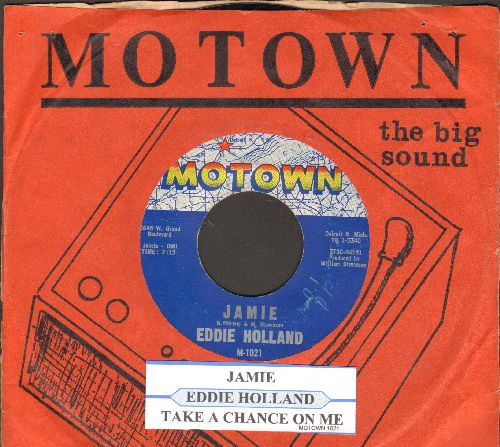Holland, Eddie - Jamie/Take A Chance On Me (with RARE vintage Motown company sleeve)  - EX8/ - 45 rpm Records