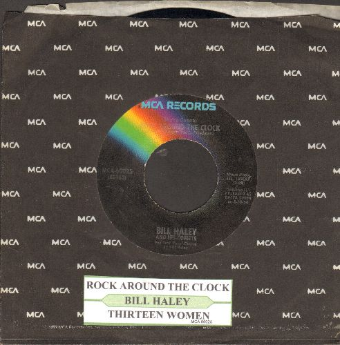 Haley, Bill & His Comets - Rock Around The Clock/Thirteen Women(re-issue with juke box label and MCA company sleeve) - EX8/ - 45 rpm Records
