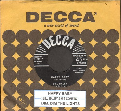 Haley, Bill & His Comets - Happy Baby/Dim, Dim The Lights (with vintage Decca company sleeve and juke box label) - NM9/ - 45 rpm Records