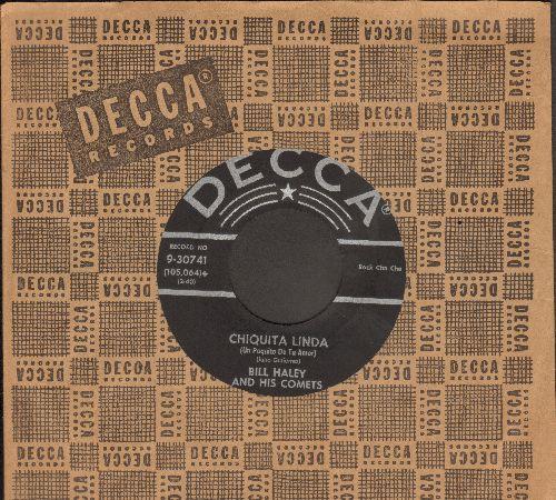 Haley, Bill & His Comets - Chiquita Linda (Un Poquito De Tu Amor)/Whoa Mabel! (with vintage Decca company sleeve) - VG7/ - 45 rpm Records