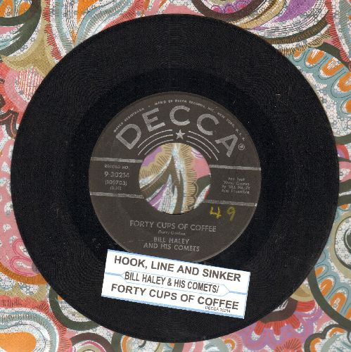 Haley, Bill & His Comets - Forty Cups Of Coffee/Hook, Line And Sinker (w/star label first issue with juke box label) - EX8/ - 45 rpm Records