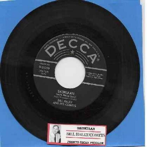 Haley, Bill & His Comets - Skokiaan (South African Song)/Puerto Rican Peddler (silver lines early pressing with juke box label) - VG7/ - 45 rpm Records