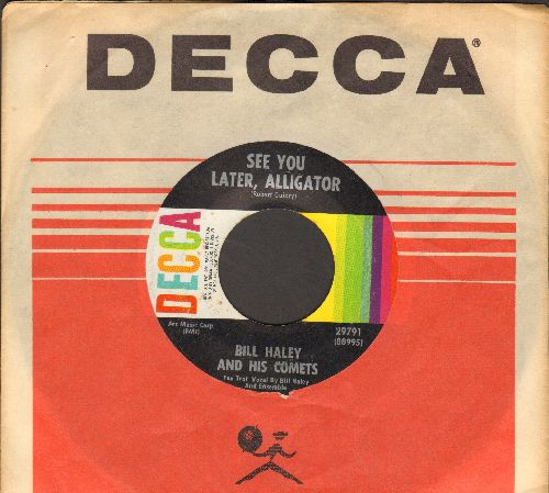 Haley, Bill & His Comets - See You Later, Alligator/The Paper Boy (multi-color label 1960s pressing with Decca company sleeve) - NM9/ - 45 rpm Records