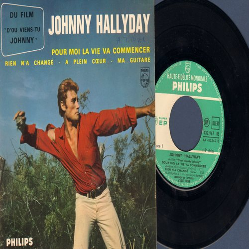 Hallyday, Johnny - Pour Moi La Vie Va Commencer/Rien N'a Change/A Plein Coer/Ma Guitare (Vinyl EP record with picture cover, French Pressing, sung in French) - EX8/EX8 - 45 rpm Records