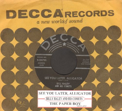 Haley, Bill & His Comets - See You Later, Alligator/The Paper Boy (star/lines label with Decca company sleeve and juke box label) - EX8/ - 45 rpm Records