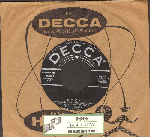 Haley, Bill & His Comets - R-O-C-K/The Saints Rock 'N Roll (with juke box label and vintage Decca company sleeve) - EX8/ - 45 rpm Records