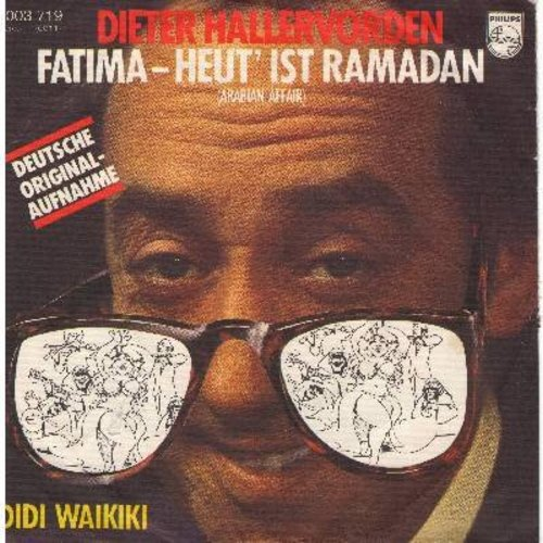 Hallervorden, Dieter - Fatima - Heut' ist Ramadan (Arabian Affair)/Didid Waikiki (German Pressing with picture sleeve, sung in German) - NM9/VG7 - 45 rpm Records