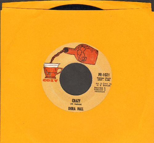Hall, Dora - Crazy (NICE cover version of Patsy Cline's signature song!)/It's All Over - EX8/ - 45 rpm Records