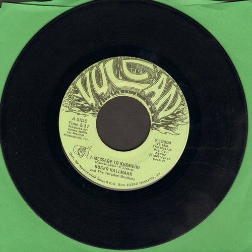Hallmark, Roger - A Message To Khomeini/Maharishi - EX8/ - 45 rpm Records