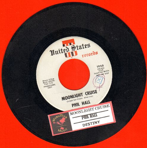 Hall, Phil - Moonlight Cruise/Destiny (DJ advance pressing with juke box label) - EX8/ - 45 rpm Records