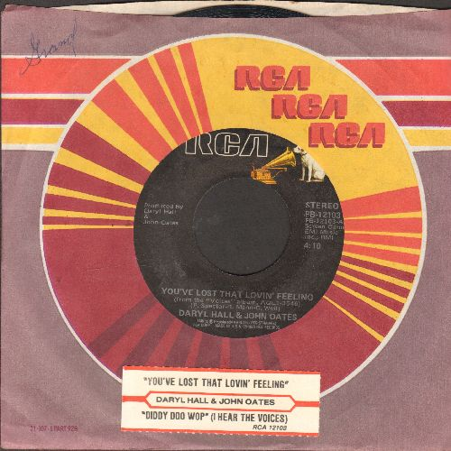 Hall & Oates - You've Lost That Lovin' Feeling/Diddy Doo Wop (I Hear The Voices)(with juke box label and RCA company sleeve) - EX8/ - 45 rpm Records