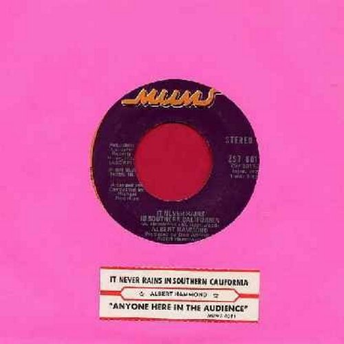 Hammond, Albert - It Never Rains In Southern California/Anyone Here In The Audience (with juke box label) - EX8/ - 45 rpm Records